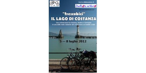 Ciclovacanze 2012 | Lago di Costanza
